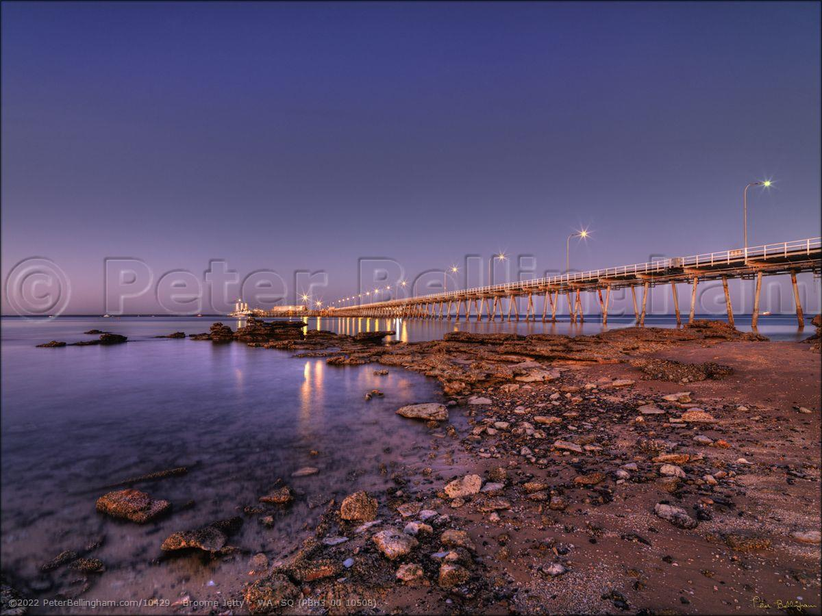 Peter Bellingham Photography Broome Jetty - WA  SQ (PBH3 00 10508)
